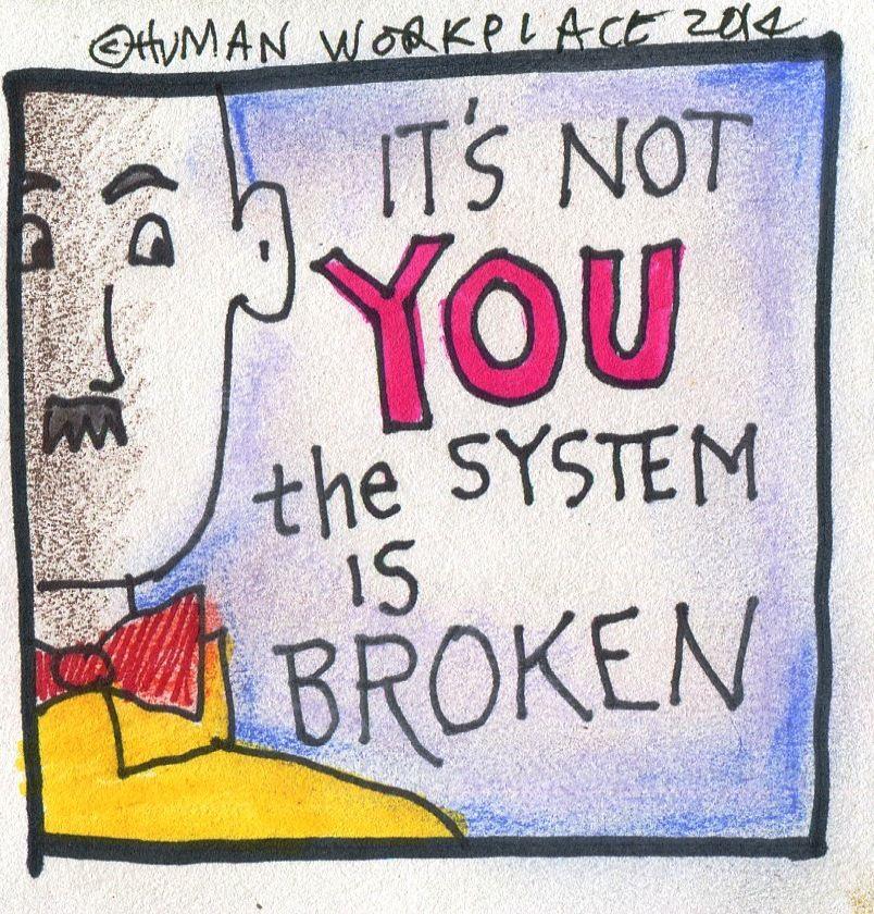 The broken system