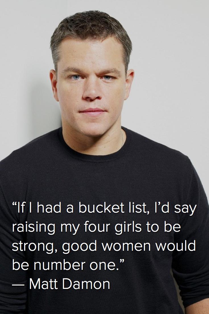 Feminist men - Matt Damon.