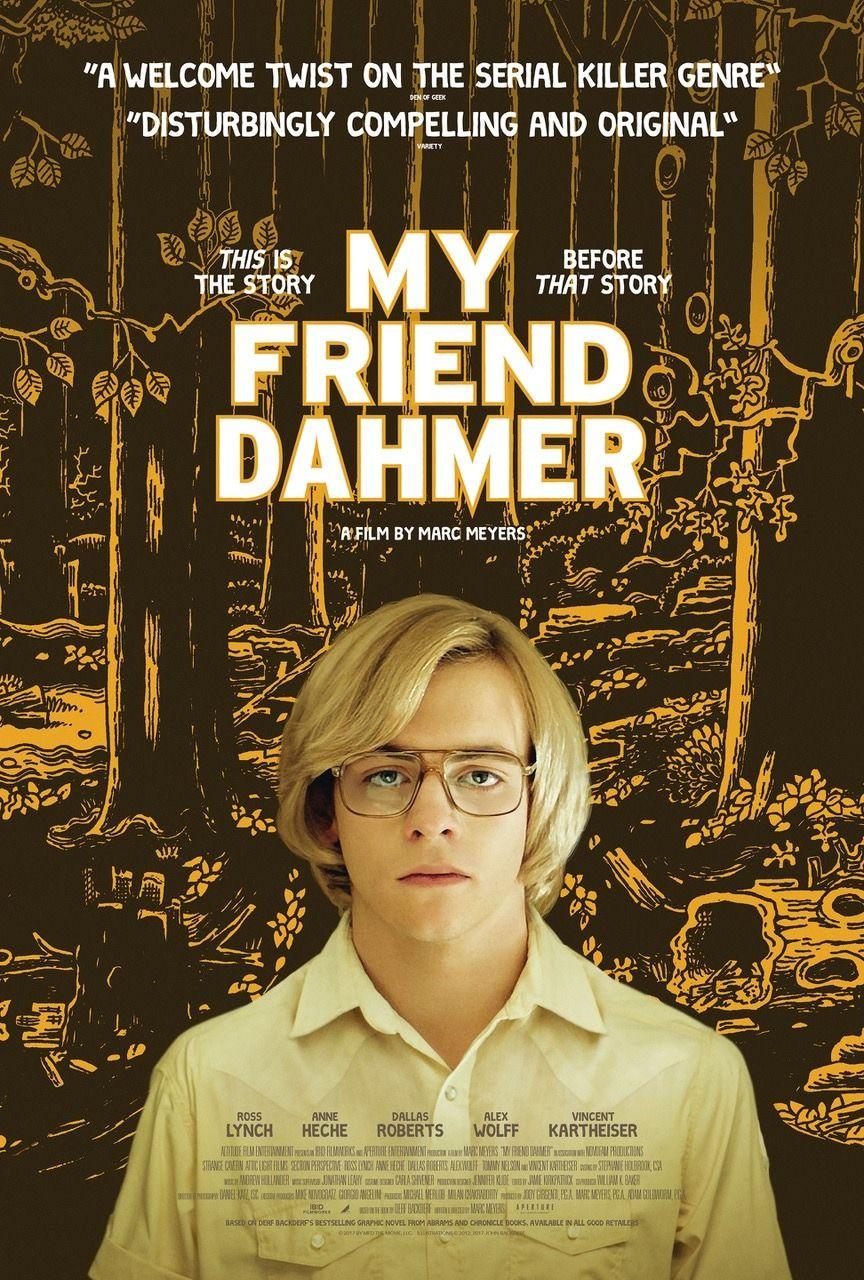 My Friend Dahmer New Film Poster Https Teaser Trailer Com Movie My Friend Dahmer Myfrienddahmer Myfrienddahmerm Movie Posters My Friend Jeffrey Dahmer