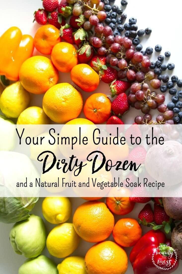 dirty dozen fruits healthy fruit and vegetable snacks