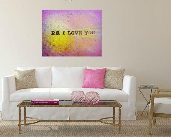 P.S. I Love You. Romantic pink purple yellow wall art by Key2MyArt