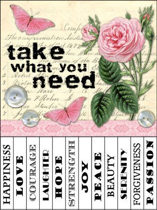 Free printable Take What You Need signs Positive Thoughts Take