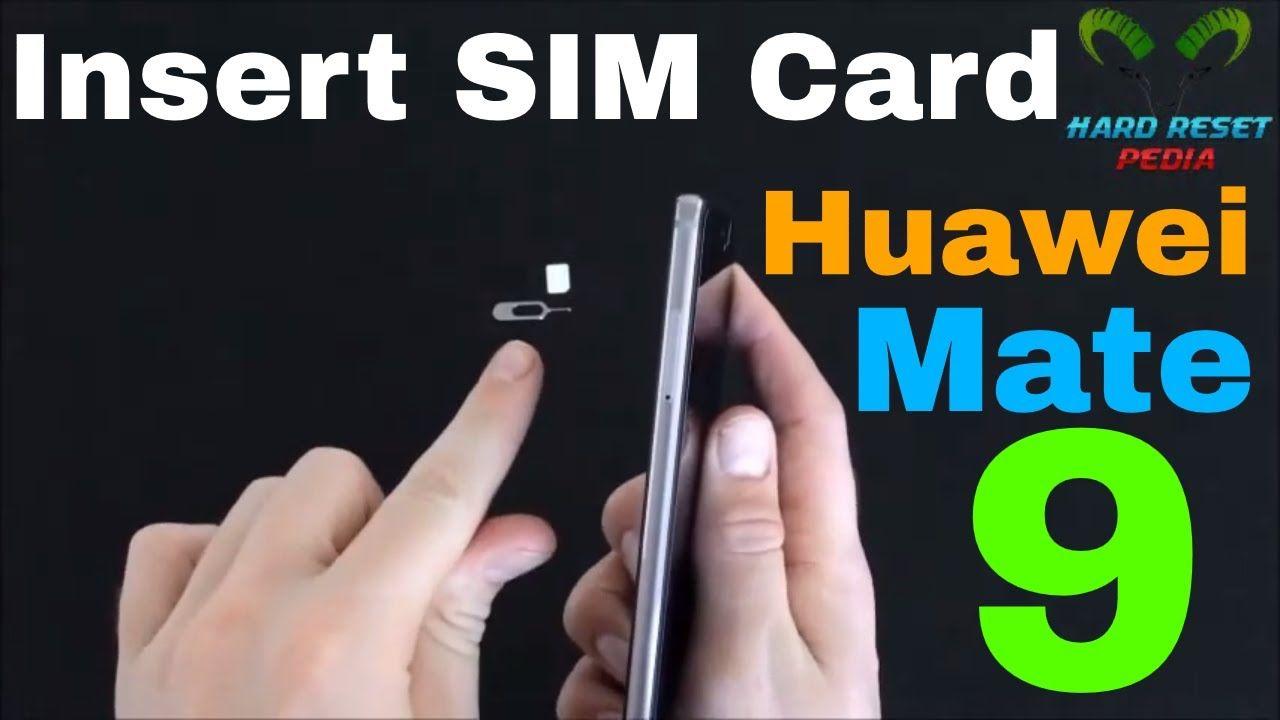 Huawei mate 9 insert the sim card httpsyoutube_68