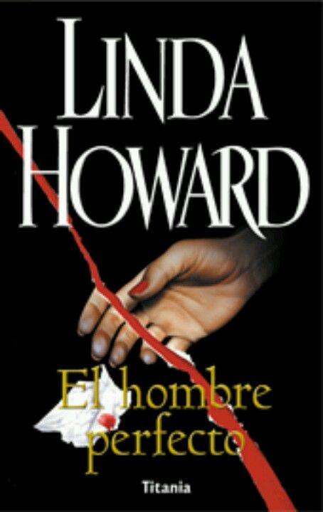 """""""El hombre perfecto"""" Linda Howard *****"""