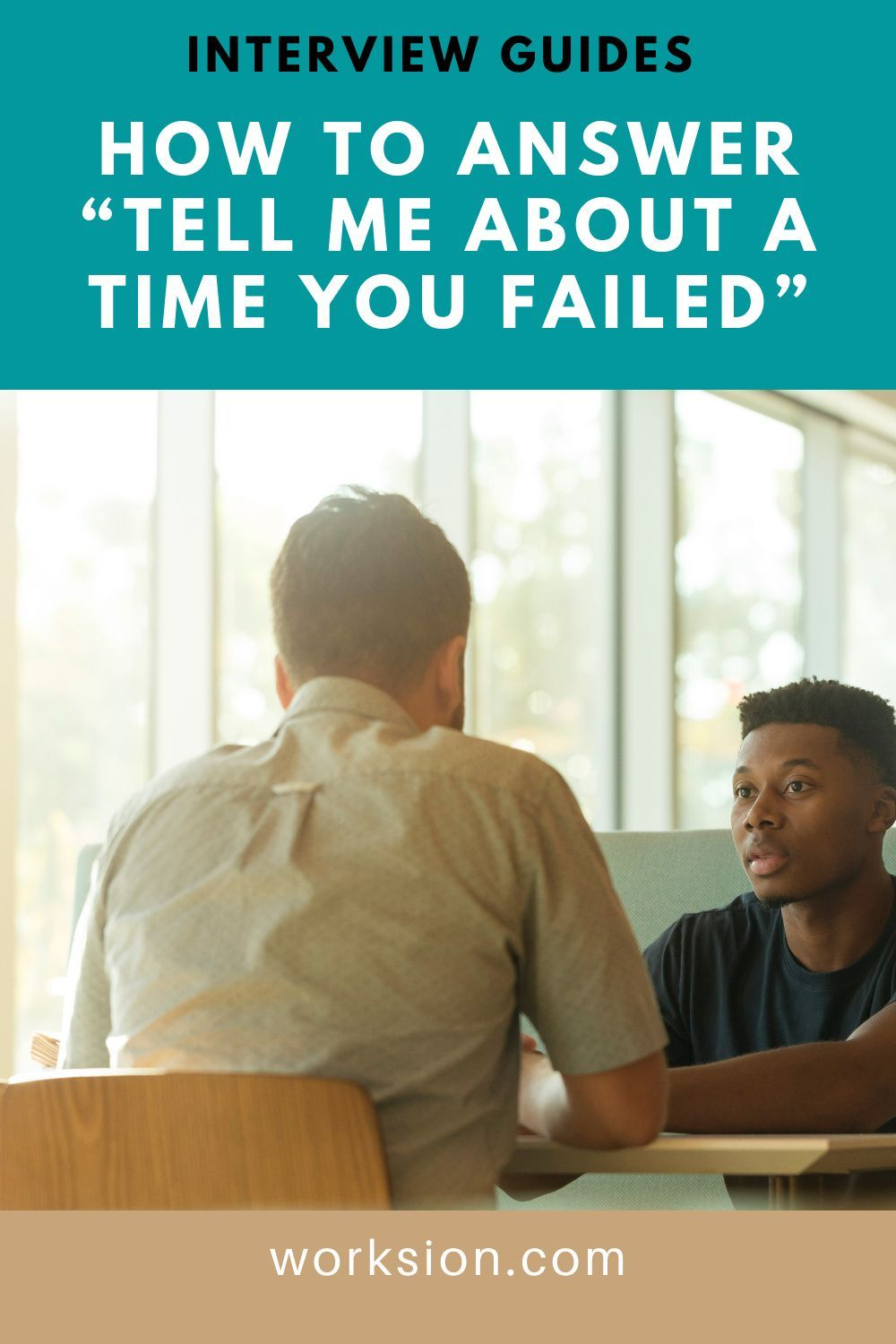 How To Answer Tell Me About A Time You Failed In An Interview Career Motivation Interview Guide Career Growth