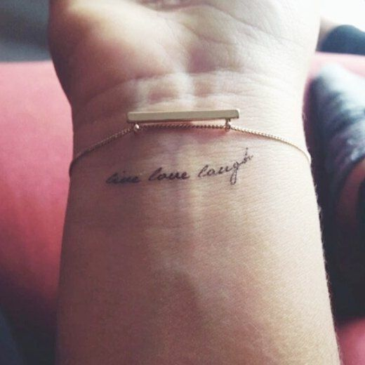 "110 Short Inspirational Tattoo Quotes Ideas With Pictures: ""Live. Love. Laugh."""