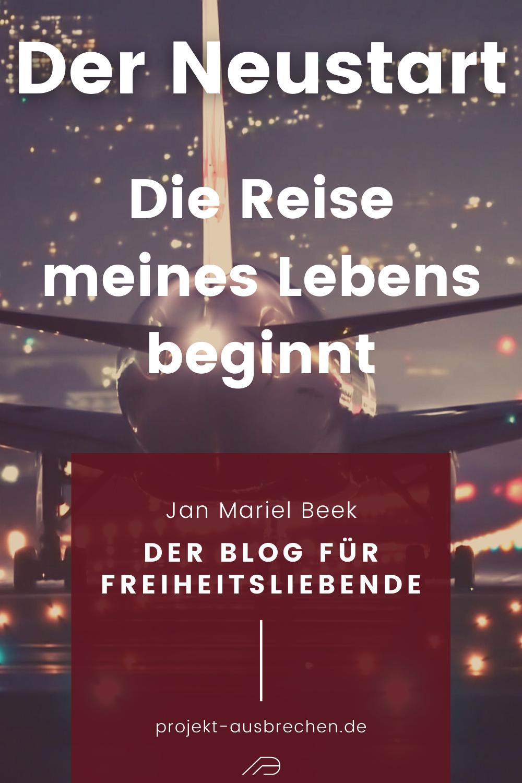 Warum ich mein altes Leben aufgegeben habe und einen Neuanfang gewagt habe, erfährst du in meinem Blog Artikel. Dir gefällt der Beitrag? Zeige es mir, indem du diesen Pin auf deiner Pinnwand speicherst. Danke :) #neustart #neuesleben #neuanfang #projektausbrechen