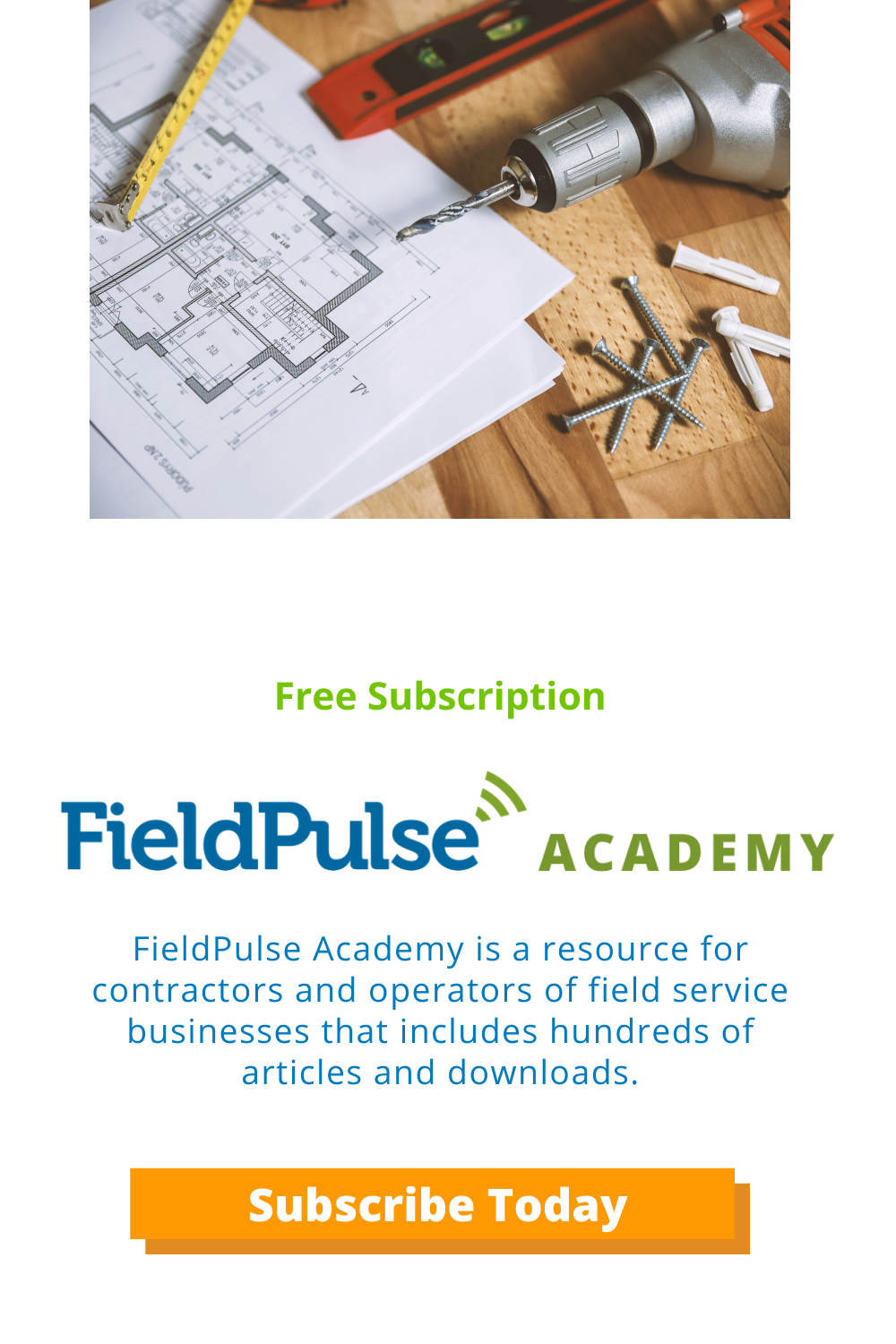 Fieldpulse Academy Makes Your Service Business Better Subscribe