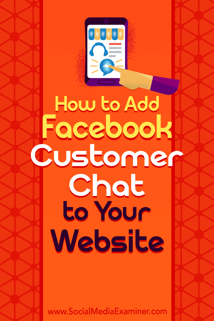How to Add Facebook Customer Chat to Your Website | social media