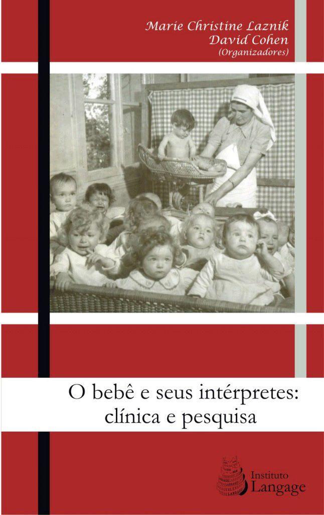 O Beb� e seus int�rpretes: cl�nica e pesquisa