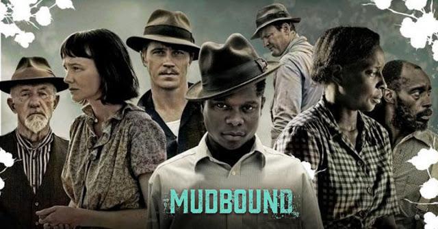 Mudbound in 2020 Netflix movies to watch, Netflix gift