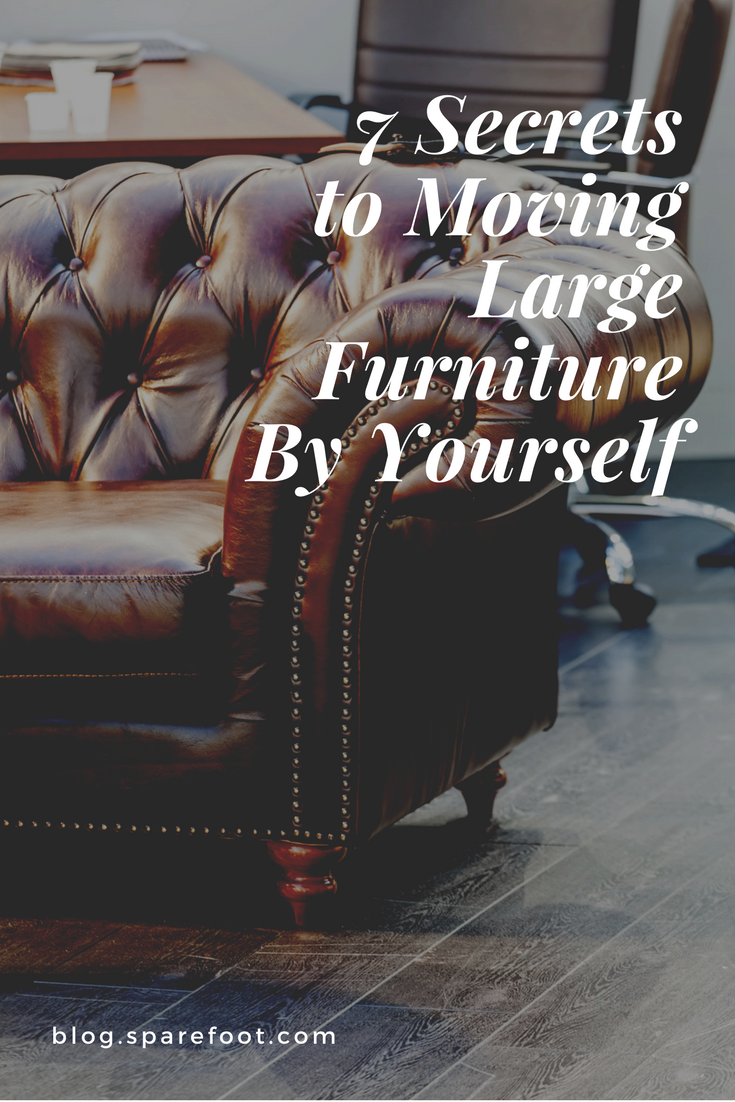 7 Secrets to Moving Large Furniture By Yourself (With