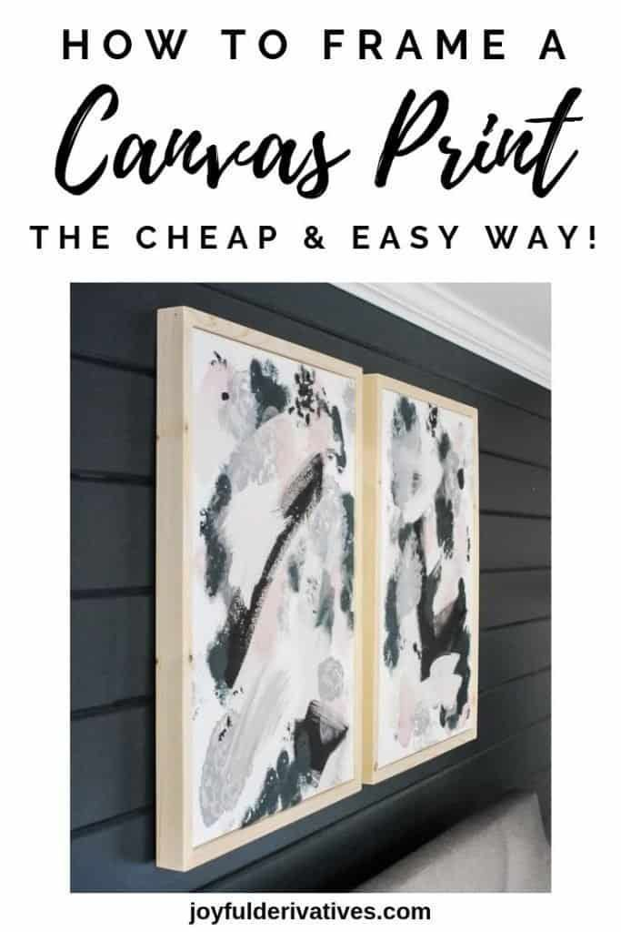 How To Frame A Canvas Painting Low Cost Easy Frames For
