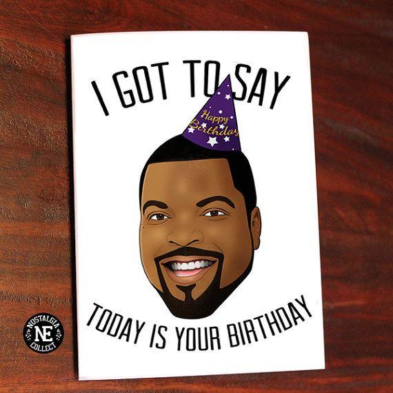 I Got To Say Happy Birthday Card Icecube By