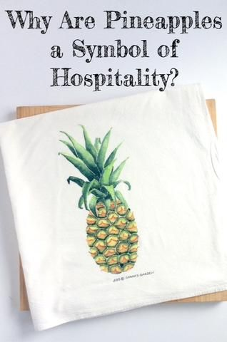 Why Are Pineapples A Symbol Of Hospitality Useful Ideas