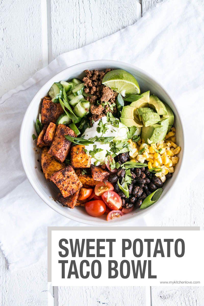 Sweet Potato Taco Bowl - My Kitchen Love