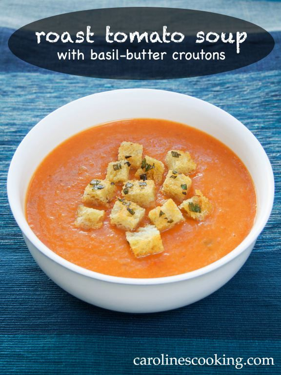 roast tomato soup with basil-butter croutons