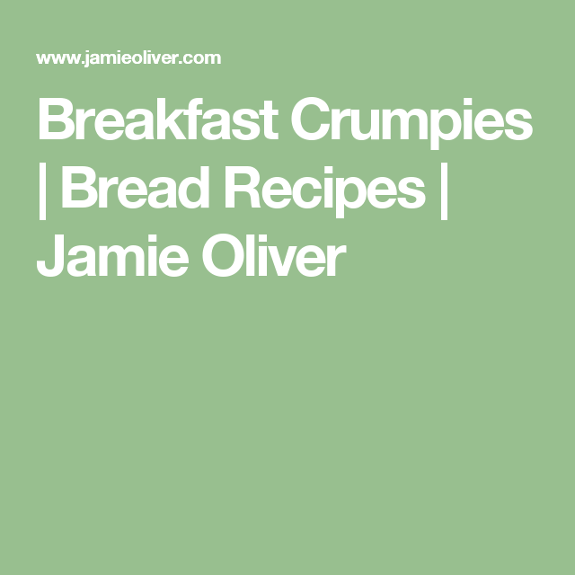 Breakfast crumpies | Recipe | Bread recipes, Jamie oliver ...