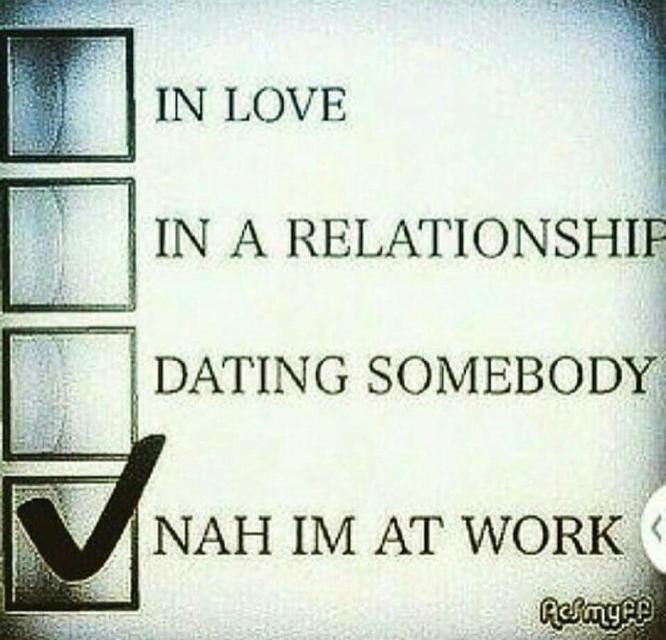 Bahaha Always Working Rise And Grind All Day Everyday Funny Relationship Quotes Priority Quotes Relationship Life Quotes