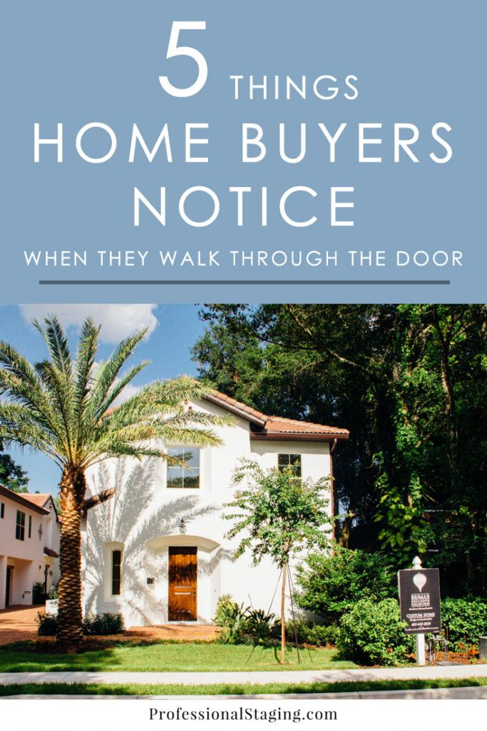 5 Things Buyers Notice When They Walk Through The Door Home