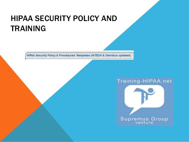 Know More about HIPAA Security Training HIPAA Security Training - security policy sample