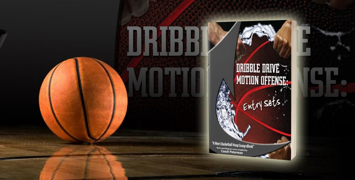 Dribble drive motion offense package by scott peterman