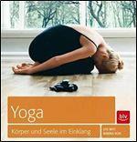 Yoga - Korper und Seele im Einklang [German]