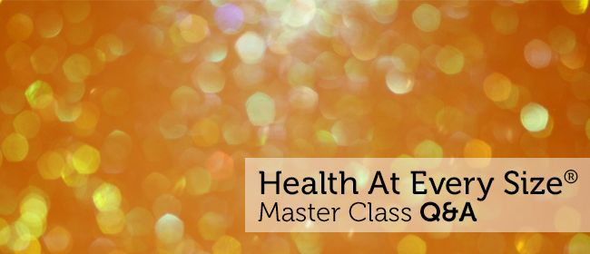 Health At Every Size Master Class - an interview with Golda Poretsky, HHC