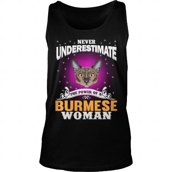 The Power Of A Burmese Woman Cat Tank Tops T-Shirts, Hoodies ==►► Click Order This Shirt NOW!