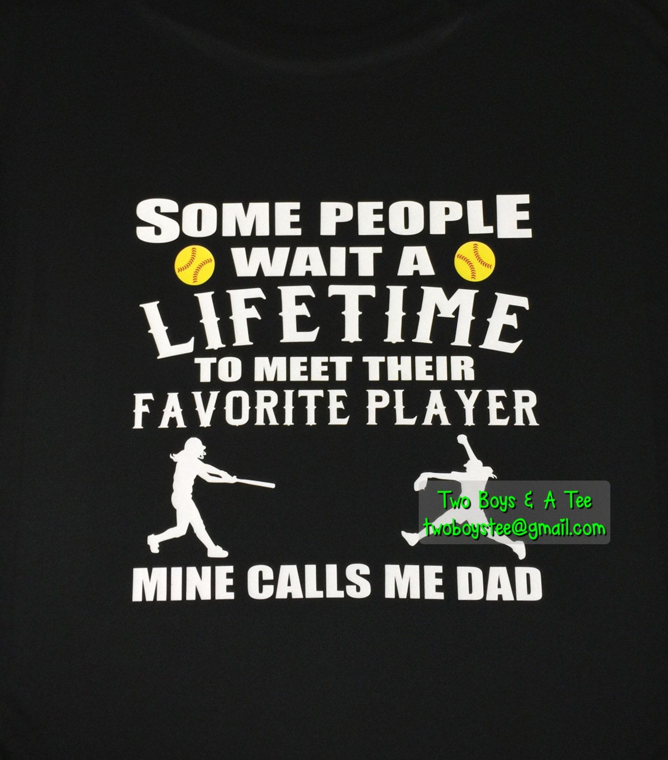 901eb9d6b Some People Wait A Lifetime to meet Their Favorite Player Softball Baseball Football  Soccer T-Shirt Personalized Tee Calls Me Mom Dad by TwoBoysAndATee on ...
