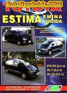 download free toyota estima emina lucida 1990 1999 repair rh pinterest com Service Manuals Automobile Owners Manual