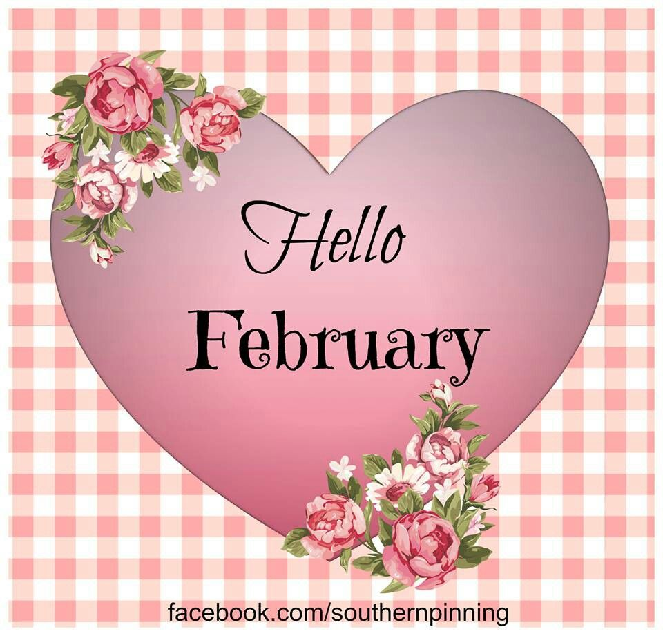 Hello February Hope you are a sweetheart of a month Short and