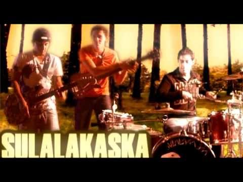 "Sulalakaska - ""Ayer Triste, hoy Feliz"""
