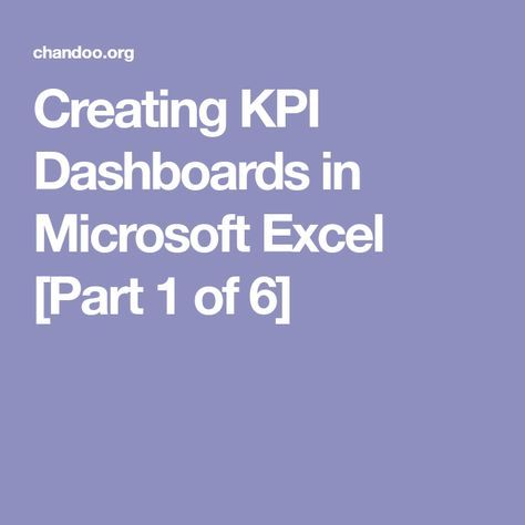 Creating KPI Dashboards in Microsoft Excel Part 1 of 6 - kpi spreadsheet template