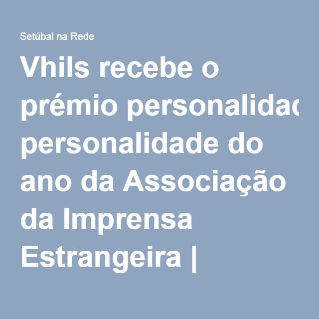Vhils recebe o prémio personalidade do ano da Associação da Imprensa Estrangeira | Setúbal na Rede