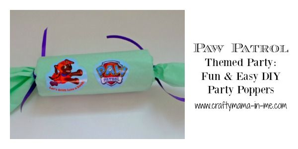 Paw Patrol Themed Party Fun & Easy DIY Favor Poppers - Fun easy, Diy party poppers, Favors diy, Crafty mama, Party themes, Easy diy - Are you planning a birthday party  If so take a look at these Paw Patrol Themed Party Fun & Easy DIY Favor Poppers! A great upcycle idea