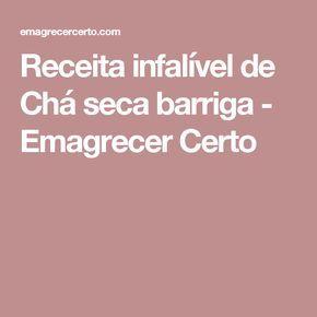 Receita Infalivel De Cha Seca Barriga Receita Cha Seca Barriga