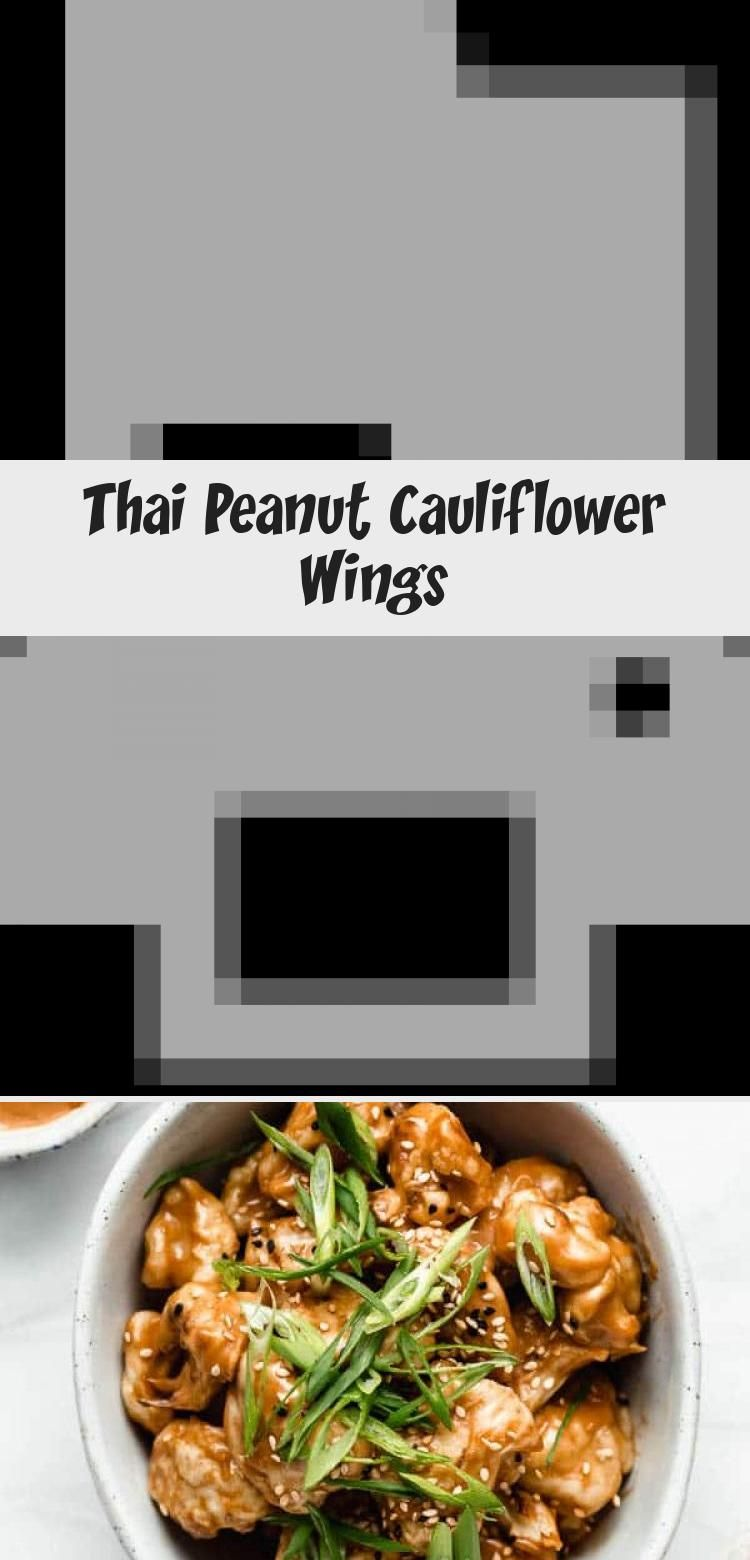 These Thai peanut cauliflower wings are the BEST Theyre baked and topped off with a tangy peanut butter sauce Vegan  glutenfree