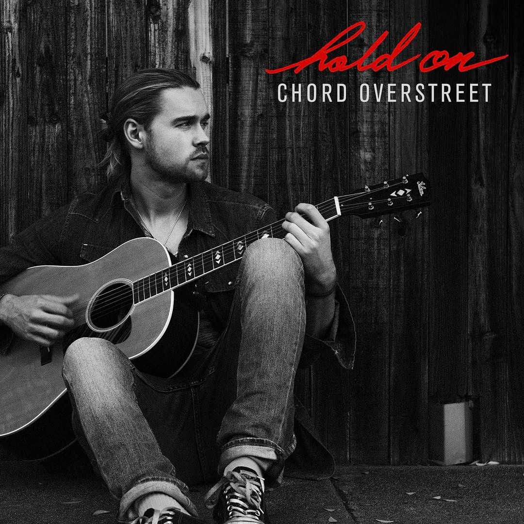 The Cover Of Chord Overstreet S Third Single Hold On Chord