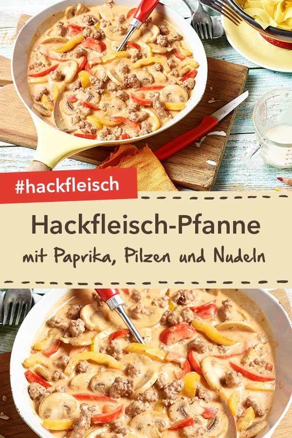 Ein schnelles Abendessen: Paprika-Pilz-Hackfleisch-Pfanne mit Bandnudeln. Fertig…