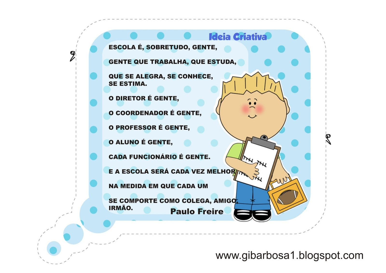 Conhecido Cartaz para Pátio de Escola Frases de Paulo Freire | atividades  JX91
