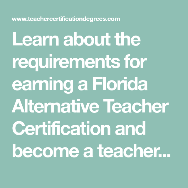Learn About The Requirements For Earning A Florida Alternative