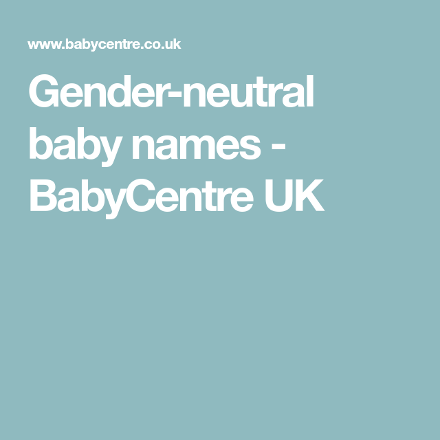 Unisex baby names | genderqueerness | Unisex baby names, Baby names