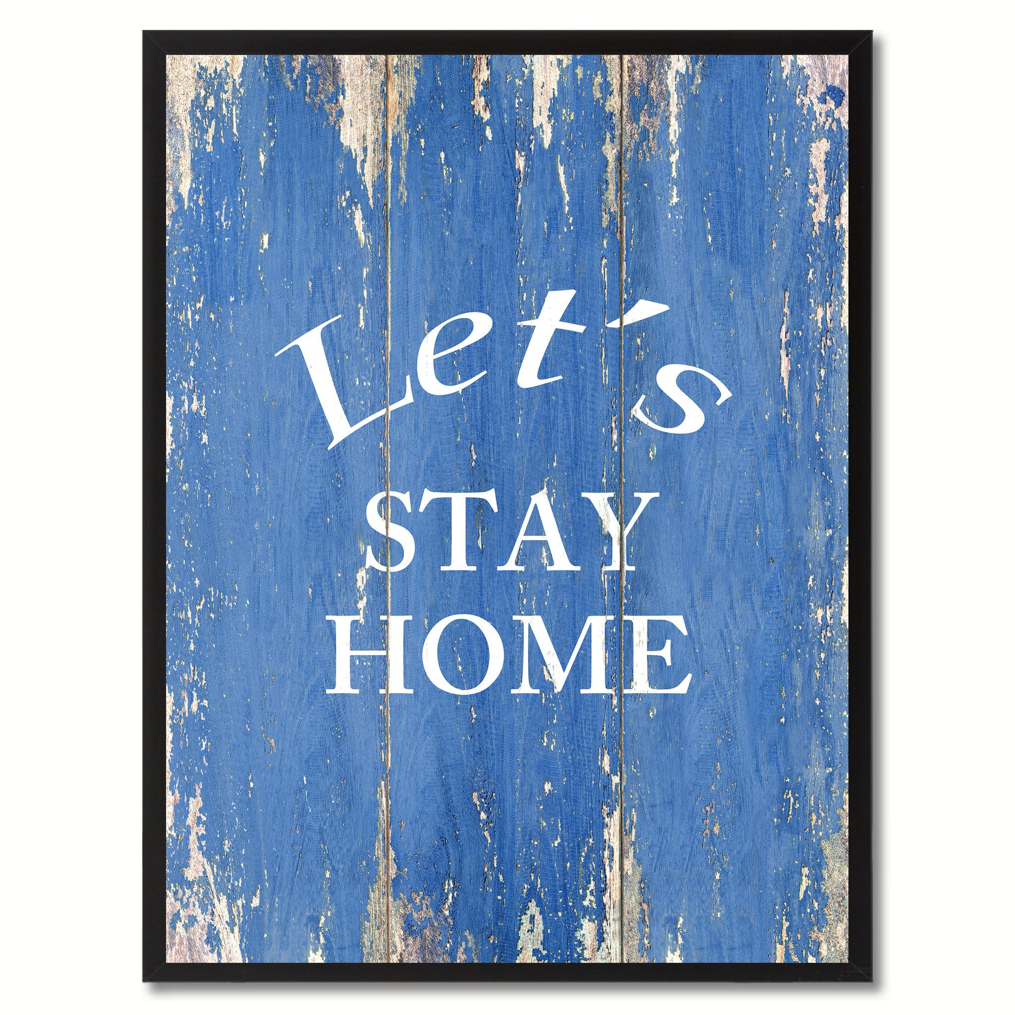 Letus stay home saying canvas print black picture frame home decor
