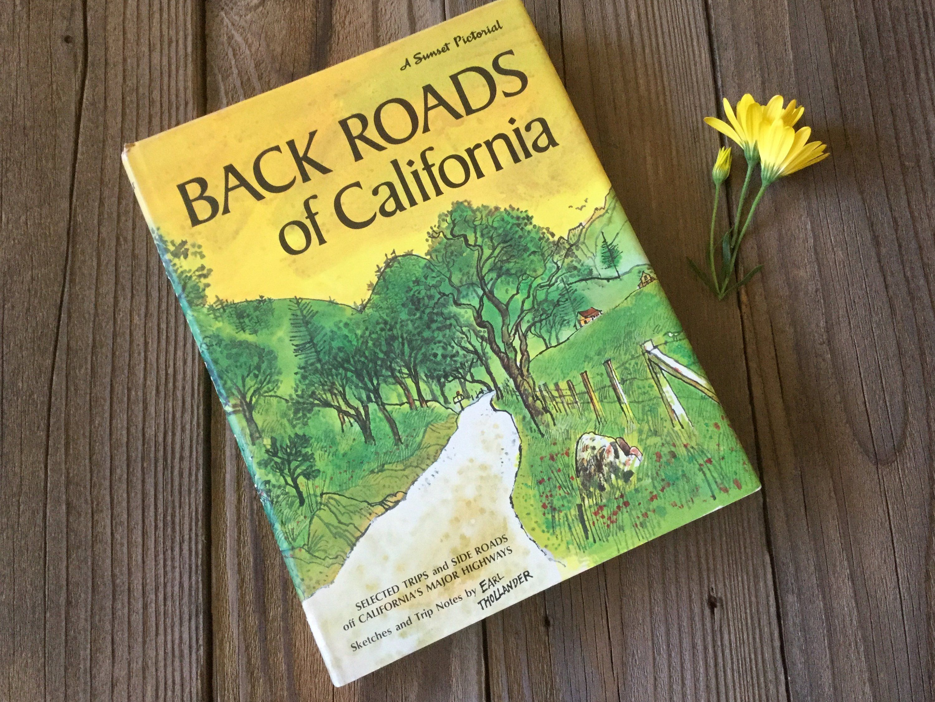 Travel Book 1970s Backroads Of California A Sunset Pictorial First Printing Hardcover Coffee Table Book Vintage Travel Book Backroads Adventure Travel