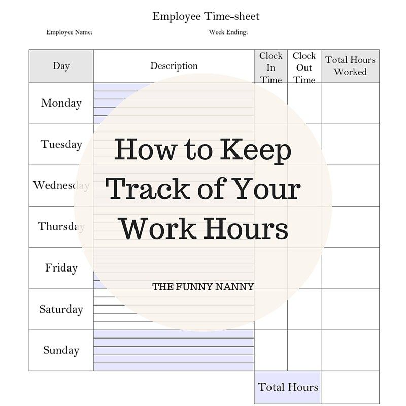 How To Keep Track Of Your Work Hours   Babysitter Job Description  Babysitter Job Description
