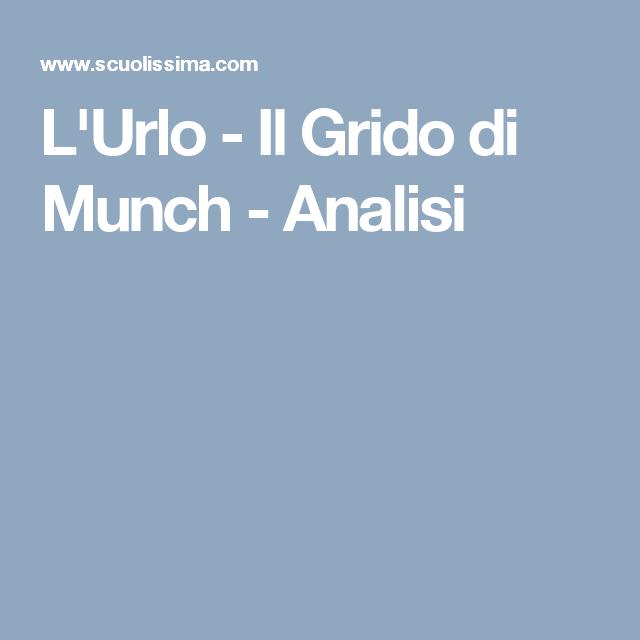 L'Urlo - Il Grido di Munch - Analisi