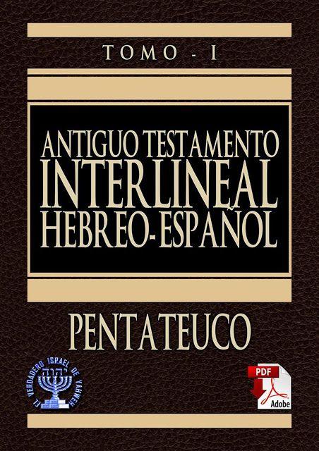 Antiguo Testamento Interlineal Hebreo Espanol Pentateuco Tomo 1
