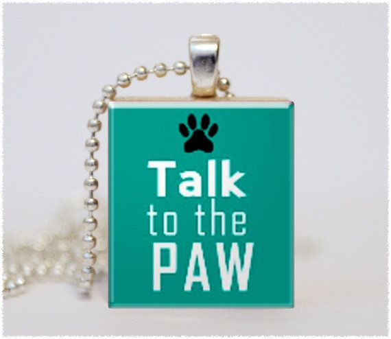 Talk to the Paw Dog 013  A Unique Scrabble by TheTrendyTrinket, $6.95