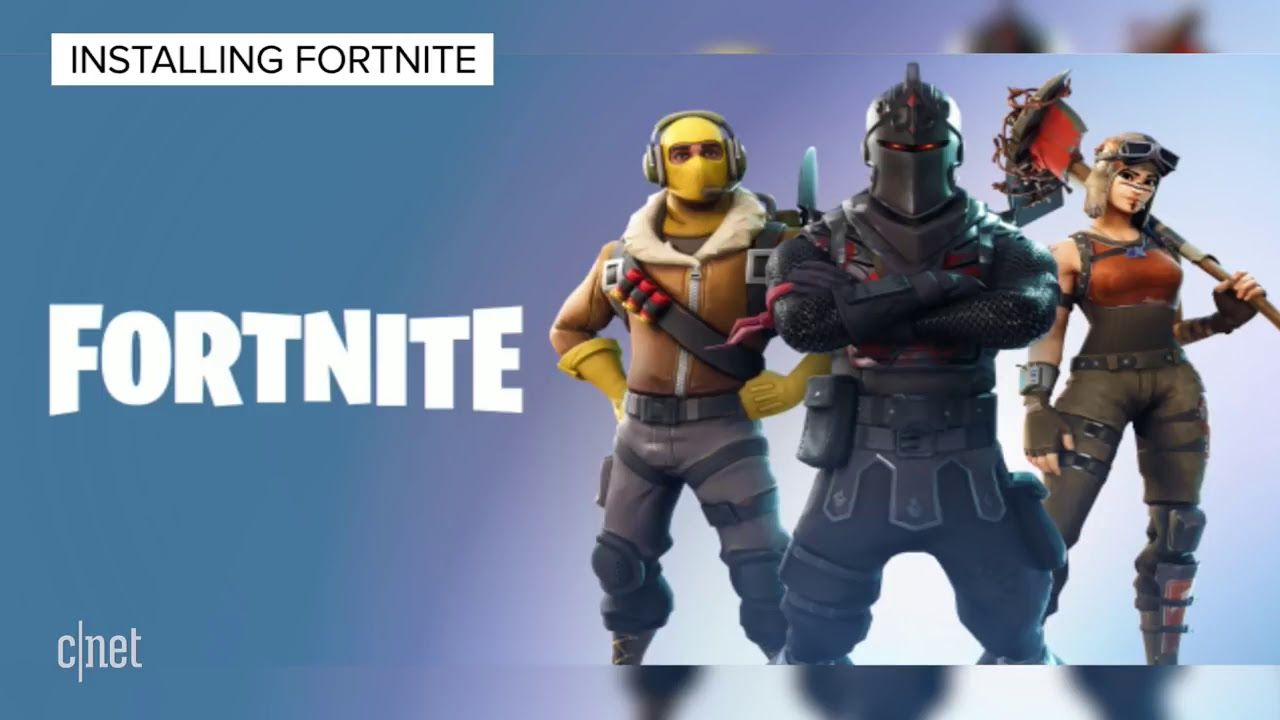 How To Download Fortnite On Android For Free On All Devices